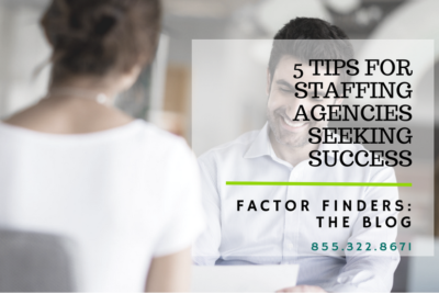 successful staffing agency tips