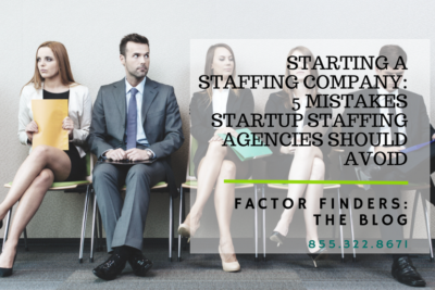 startup staffing company mistakes to avoid