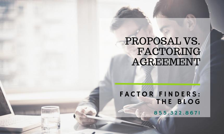 Factoring Paperwork Proposal Vs Factoring Agreement