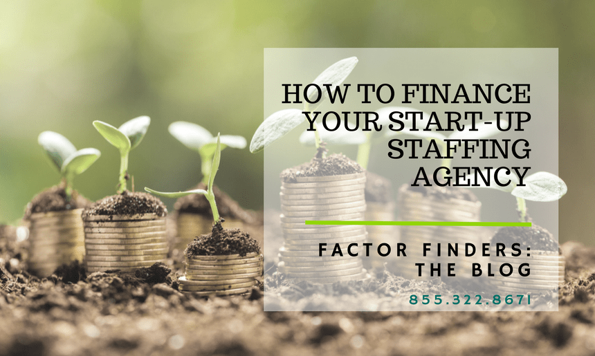 start up staffing agency financing