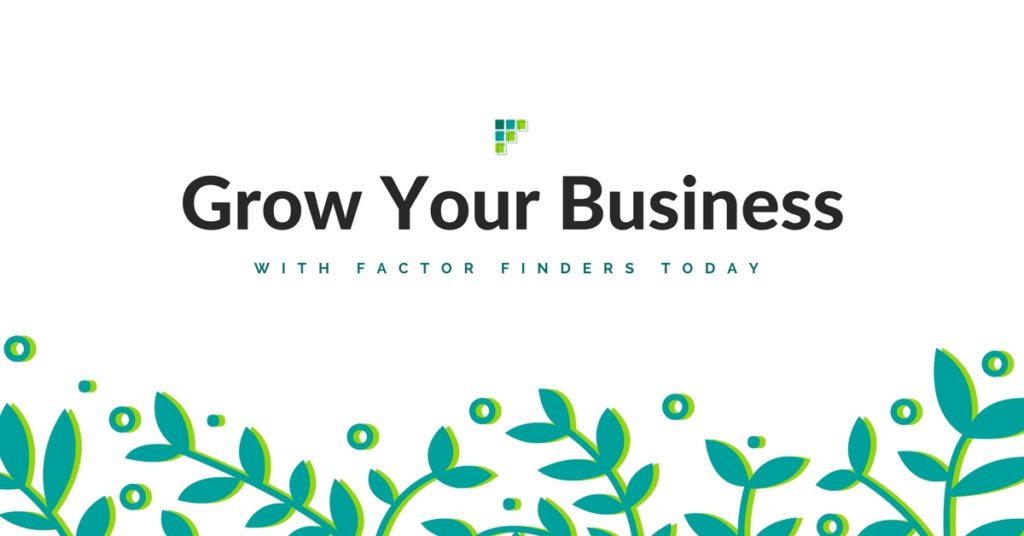 growing your business factor finders